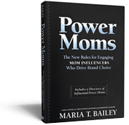 http://www.mariabailey.com/powermoms
